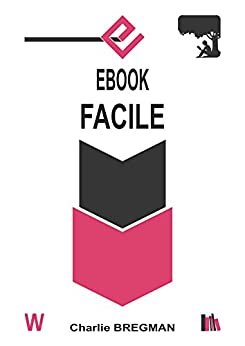 EBOOK FACILE (AUTO-ÉDITION t. 3) par [BREGMAN, Charlie]