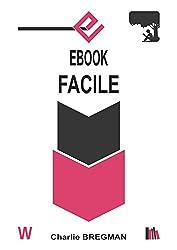 EBOOK FACILE (AUTO-ÉDITION t. 3)
