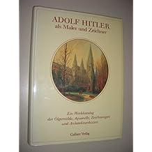Adolf Hitler als Maler und Zeichner