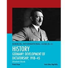 Edexcel International GCSE (9-1) History Development of Dictatorship: Germany 1918-45 Student Book