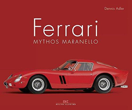 Ferrari: Mythos Maranello