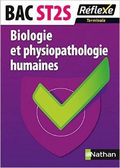Biologie et physiopathologie humaines - Tle ST2S de Ingrid Fanchon,Catherine Malingue ( 23 avril 2013 ) par Catherine Malingue Ingrid Fanchon
