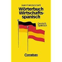Wörterbuch Wirtschaftsspanisch, 2 Bde., Deutsch-Spanisch