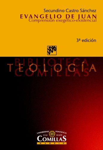 Evangelio De Juan (Biblioteca Teología Comillas) por Secundino Castro Sánchez