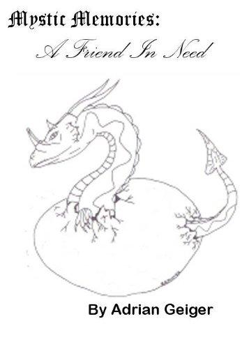 A Friend In Need (Mystic Memories Book 2)