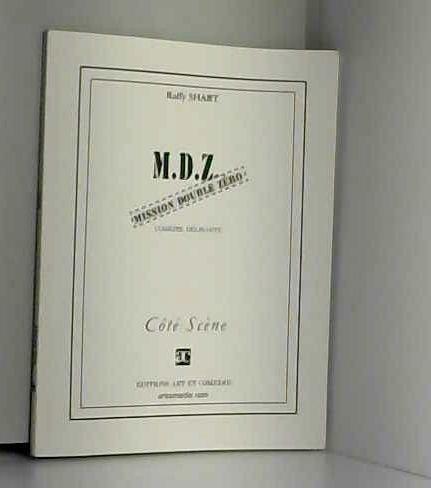 MDZ : mission double zéro