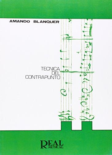 Técnica del Contrapunto (RM Pedag.Libros Tècnicos)