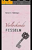 Verlockende Fesseln - Erotischer Roman