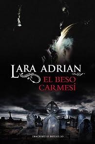 Beso Carmesi,El - Bol ) par Lara Adrian