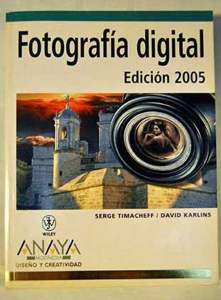 Fotografía digital (Diseno y Creatividad / Design and Creativity) por David Karlins