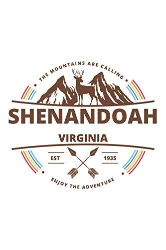Shenandoah Virginia: Cool Shenandoah Virginia National Park Travel Journal / Notebook / Diary / Hiking & Camping Log Gift (6 x 9 - 110 Blank Lined Pages) -