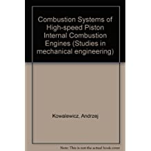 Combustion Systems of High-speed Piston Internal Combustion Engines