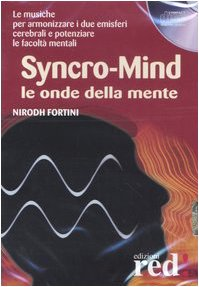 Syncro-mind. Le onde della mente. CD Audio
