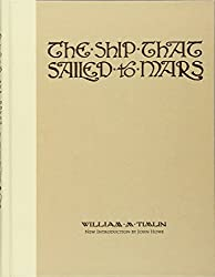 The Ship That Sailed to Mars (Calla Editions)
