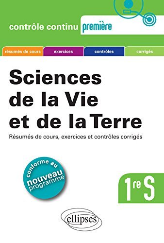 Sciences de la Vie et de la Terre 1re S by Pierre-Marie Bourlon (2012-07-17)