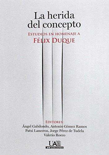 Portada del libro La herida del concepto: Estudios en homenaje a Félix Duque