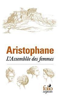 Aristophane L'assemblée Des Femmes Analyse