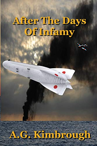 After the Days of Infamy (English Edition)