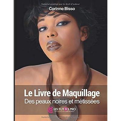 Le livre de maquillage des peaux noires et métissées