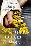Nie ist nur ein Wort (German Edition)