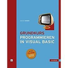 Grundkurs Programmieren in Visual Basic
