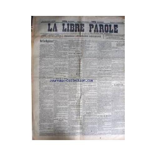 LIBRE PAROLE (LA) [No 3099] du 14/10/1900 - LA LIBERTE DE LA PRESSE - LES VOLS DE WALDECK - MAX REGIS - AFFAIRE DREYFUS.