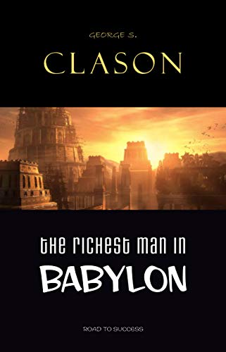 The Richest Man in Babylon (English Edition) por George S. Clason