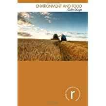 Environment and Food (Routledge Introductions to Environment: Environment and Society Texts) by Colin Sage (2011-07-07)