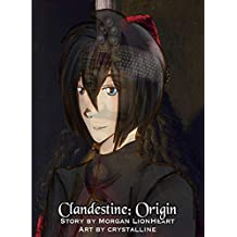 Clandestine: Volume 2: Origin