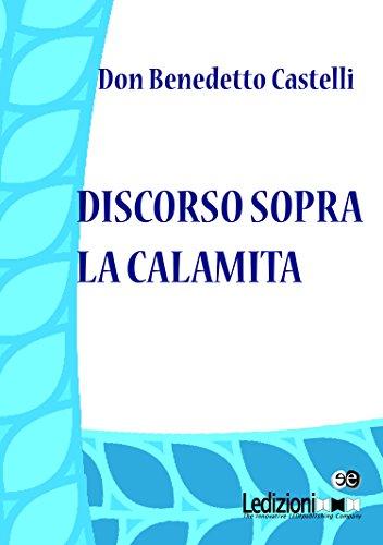 Discorso sopra la calamita (Italian Edition) di Don Benedetto Castelli