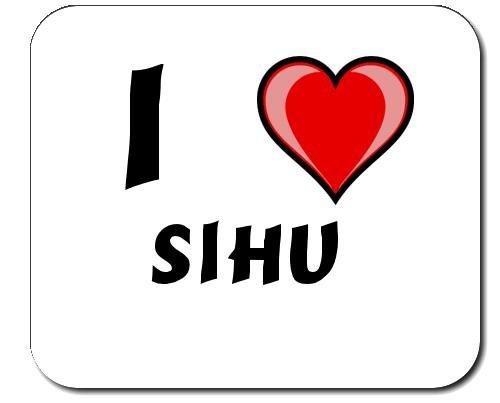Mauspad mit Aufschrift Ich liebe Sihu (Vorname/Zuname/Spitzname)