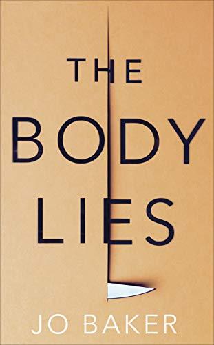 The Body Lies -