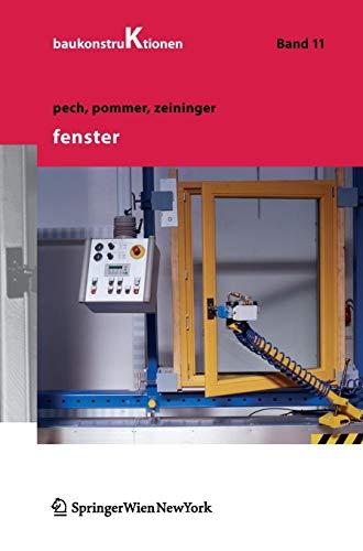 Fenster (Baukonstruktionen, Band 11)