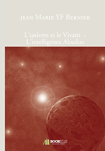 l-39-univers-et-le-vivant-l-39-intelligence-absolue