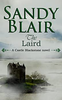 The Laird (A Castle Blackstone Book 1) (English Edition) par [Blair, Sandy]