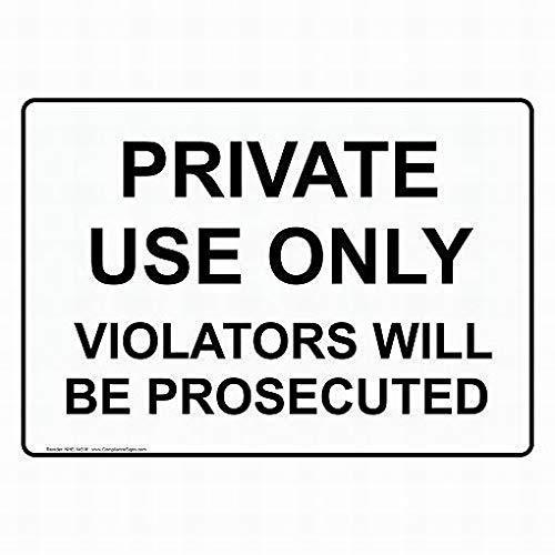 Warnschild Private Use Only Violators Will Be Prosecuted Outdoor Blech Kunst Vorsicht Hinweisschild Weiß 8x12