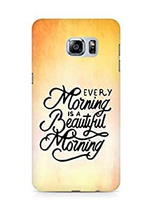AMEZ every morning is a beautiful morning Back Cover For Samsung Galaxy S6 Edge Plus