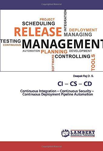 CI - CS - CD: Continuous Integration - Continuous Security - Continuous Deployment Pipeline Automation