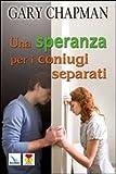 Image de Una speranza per i coniugi separati