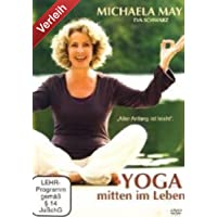 Yoga mitten im Leben - Aller Anfang ist leicht