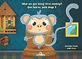 What are you doing, little monkey? - Que fais-tu, petit singe ? (Un imagier bilingue et interactif)...