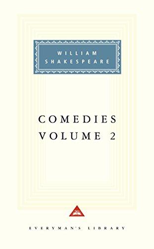 Comedies, Vol. 2: Volume 2: 002 (Everyman's Library Classics & Contemporary Classics) por William Shakespeare