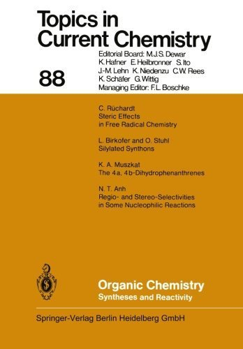 Organic Chemistry: Syntheses and Reactivity (Topics in Current Chemistry) (Volume 88) by C. R????chardt (2013-10-03)