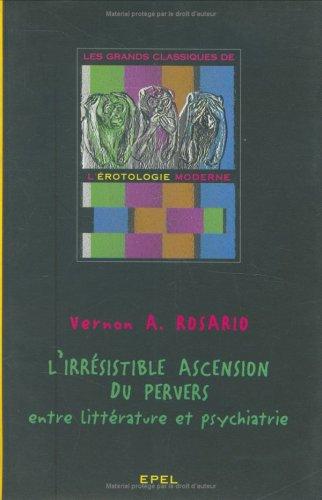 Irrésistible ascension du pervers, entre littérature et psychiatrie