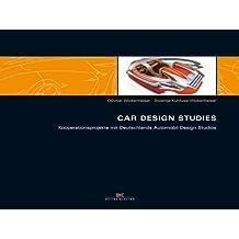 Car Design Studies: Kooperationsprojekte mit Deutschlands Automobil Design Studios