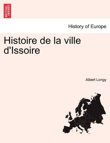 Histoire de la ville d'Issoire par Albert Longy
