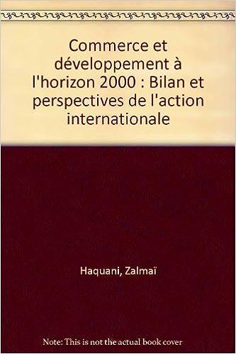 En ligne téléchargement Commerce et développement à l'horizon 2000 pdf