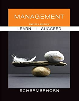 Management, 12th Edition par [Schermerhorn, John R.]