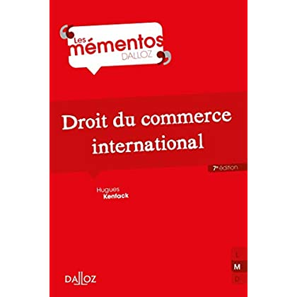 Droit du commerce international - 7e éd.