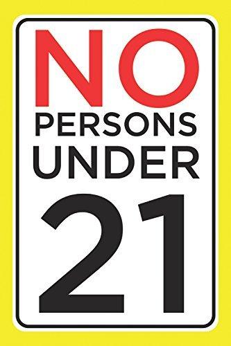 Sin personas menores de 21Póster Impresión negocio tienda comprobar ID legal cliente aviso pared ventana Sign–Metal de aluminio